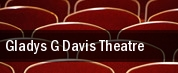 Gladys G Davis Theatre tickets