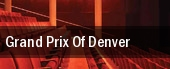 Grand Prix Of Denver tickets