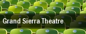 Grand Sierra Theatre tickets