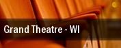 Grand Theatre tickets