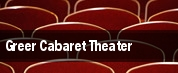 Greer Cabaret Theater tickets