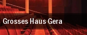 Grosses Haus Gera tickets