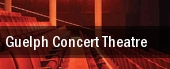 Guelph Concert Theatre tickets