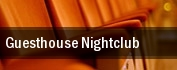 Guesthouse Nightclub tickets