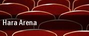 Hara Arena tickets