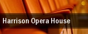Harrison Opera House tickets