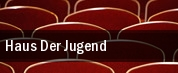 Haus Der Jugend tickets