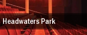 Headwaters Park tickets