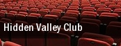 Hidden Valley Club tickets
