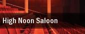 High Noon Saloon tickets