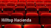 Hilltop Hacienda tickets