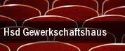 Hsd Gewerkschaftshaus tickets