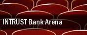 INTRUST Bank Arena tickets