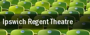 Ipswich Regent Theatre tickets