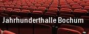 Jahrhunderthalle Bochum tickets