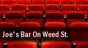 Joe's Bar On Weed St. tickets