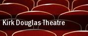 Kirk Douglas Theatre tickets