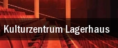 Kulturzentrum Lagerhaus tickets