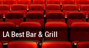 LA Best Bar & Grill tickets
