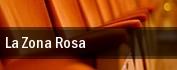La Zona Rosa tickets
