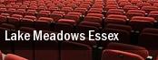 Lake Meadows Essex tickets