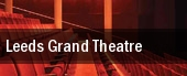 Leeds Grand Theatre tickets