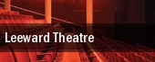 Leeward Theatre tickets