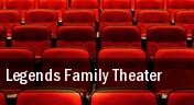 Legends Family Theater tickets