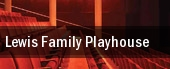 Lewis Family Playhouse tickets