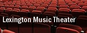 Lexington Music Theater tickets