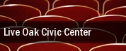Live Oak Civic Center tickets