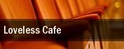 Loveless Cafe tickets