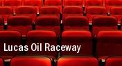 Lucas Oil Raceway tickets