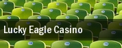 Lucky Eagle Casino tickets