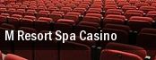 M Resort Spa Casino tickets