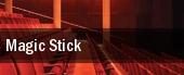 Magic Stick tickets
