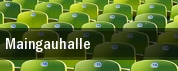 Maingauhalle tickets