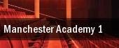 Manchester Academy 1 tickets