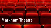 Markham Theatre tickets