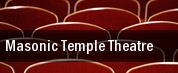 Masonic Temple Theatre tickets