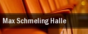 Max Schmeling Halle tickets