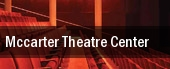 McCarter Theatre Center tickets