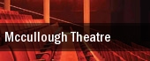 McCullough Theatre tickets