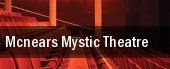 McNear's Mystic Theatre tickets