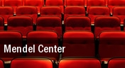 Mendel Center tickets