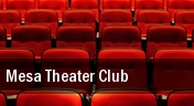 Mesa Theater & Club tickets