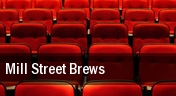 Mill Street Brews tickets
