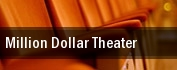 Million Dollar Theater tickets