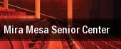 Mira Mesa Senior Center tickets