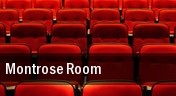 Montrose Room tickets